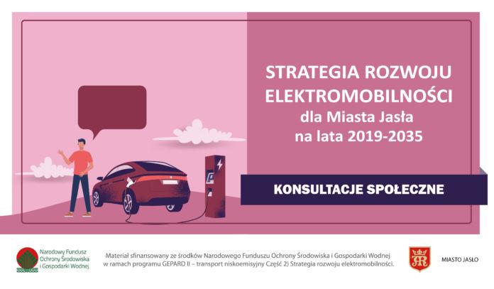 Strategia Rozwoju Elektromobilności dla miasta Jasła na lata 2019-2035